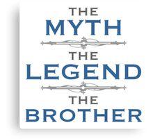 Myth Legend Brother Canvas Print