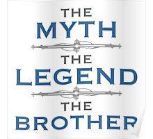 Myth Legend Brother Poster