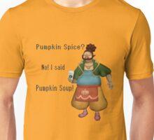 Pumpkin Spice? Unisex T-Shirt