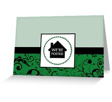 we are posted Greeting Card