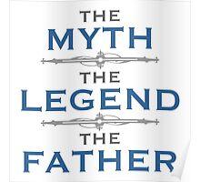 Myth Legend Father Poster