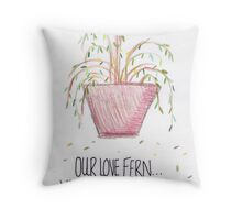 Our Love Fern Throw Pillow