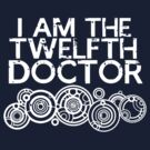 i'm the twelfth doctor by jammywho21