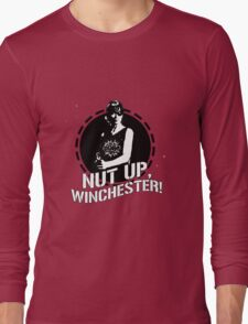 Nut Up, Winchester! Long Sleeve T-Shirt