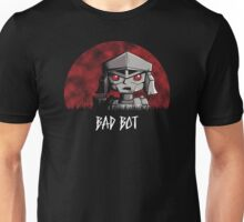 Bad Bot Unisex T-Shirt