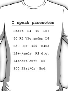 I speak pacenotes - Rally T-Shirt