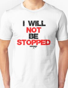 Unstoppable Edition  T-Shirt