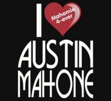I LOVE AUSTIN MAHONE by mcdba