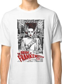 Bride of Frankenstein. Elsa Lanchester. Movie. Horror.  Classic T-Shirt