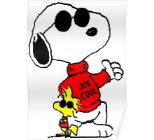 Woodstock and Snoopy are Cool  Poster