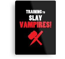 Training to Slay Vampires! Metal Print