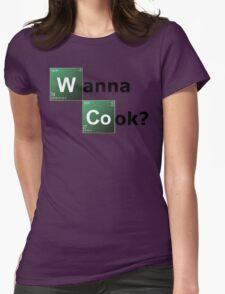 Wanna cook?  Womens Fitted T-Shirt
