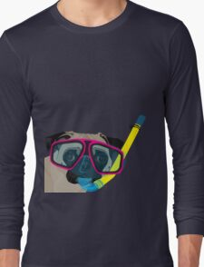 Snorkel Pug, Snorkel Pug! Does whatever a snorkel pug does!!! Long Sleeve T-Shirt