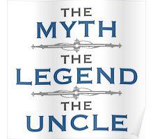 Myth Legend Uncle Poster