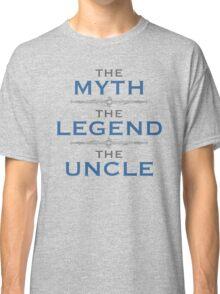 Myth Legend Uncle Classic T-Shirt