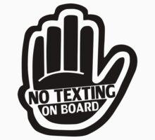NO TEXTING ON BOARD Black Sticker/iPhone Case v1 by jnmvinylstudio
