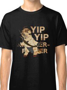 YIP YIP MOTHER F**KER Classic T-Shirt