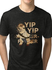 YIP YIP MOTHER F**KER Tri-blend T-Shirt