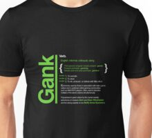 Gank - A Definition Unisex T-Shirt