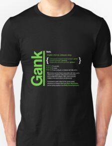 Gank - A Definition T-Shirt