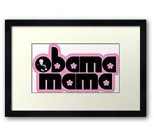 obama mama Framed Print
