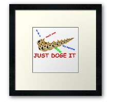 Just Doge It  Framed Print