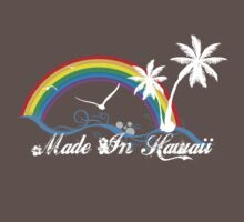 Made In Hawaii - Kids/Adults w/White Text by Zahaidies