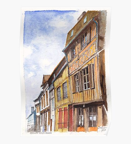 Vernon Colombage - Half-timbered houses in Vernon France Poster
