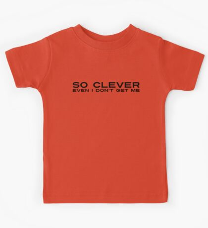 So Clever Kids Tee