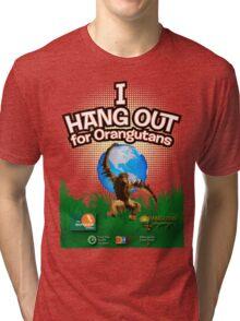 I Hangout for Orangutans Tri-blend T-Shirt