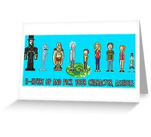 Pick your character, a**hole Greeting Card