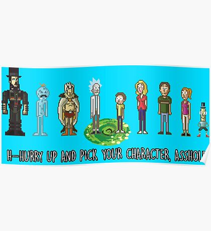 Pick your character, a**hole Poster