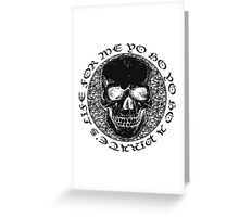 pirate's life for me... Greeting Card