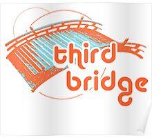 third bridge Poster