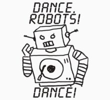Dance, Robots! Dance! Sticker by Littledeviltees