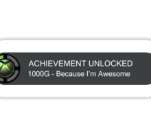 ACHIEVEMENT UNLOCKED - 1000G You're Awesome Sticker