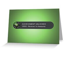 ACHIEVEMENT UNLOCKED - 1000G You're Awesome Greeting Card