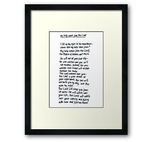 Psalm 121: My Help Framed Print