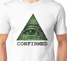 Illuminati Confirmed Unisex T-Shirt