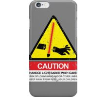 CAUTION: Handle With Care iPhone Case/Skin