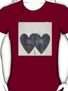 You and Me T-Shirt