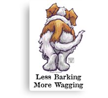 Less Barking, More Wagging Canvas Print