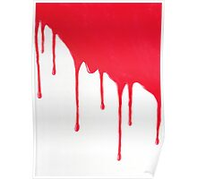 Blood Drenched painting Poster