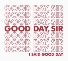 Good day, sir by Dann Matthews