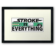 Stroke is Everything 8 Ball Black Framed Print