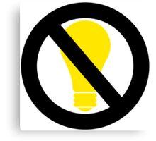 no bright idea Canvas Print