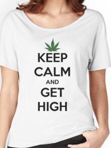 'Keep Calm & Get High' Women's Relaxed Fit T-Shirt