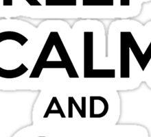 'Keep Calm & Get High' Sticker
