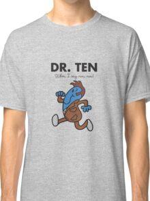 Dr. Ten Classic T-Shirt