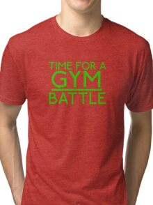 Time For A Gym Battle - Green Tri-blend T-Shirt